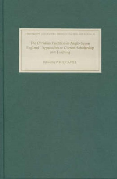 The Christian Tradition in Anglo-Saxon England