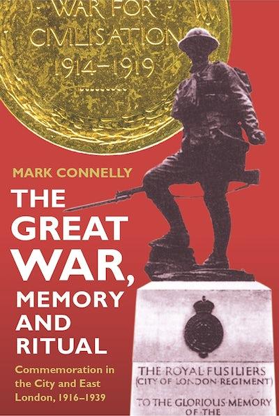 The Great War, Memory and Ritual