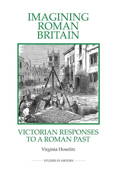 Imagining Roman Britain