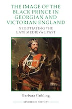 The Image of Edward the Black Prince in Georgian and Victorian England
