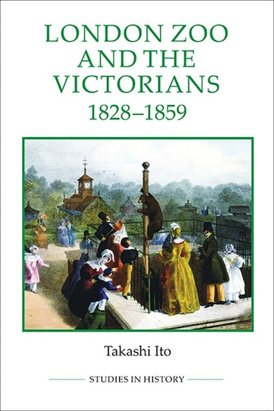 London Zoo and the Victorians, 1828-1859