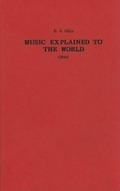 Music Explained to the World (1844)