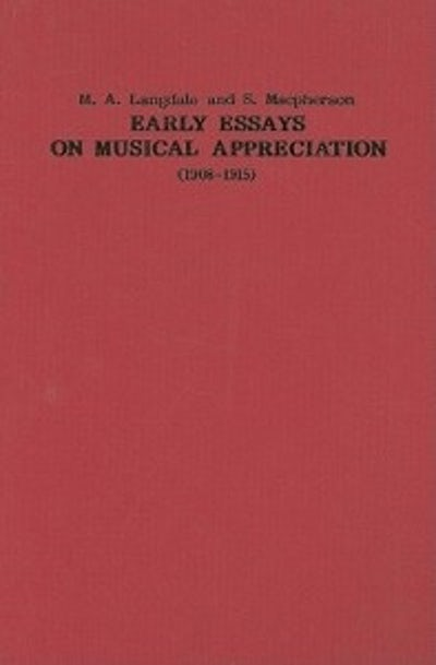 Early Essays on Musical Appreciation (1908-1915)