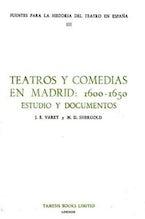 Teatros y Comedias en Madrid: 1600-1650.
