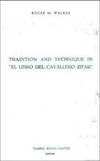 Tradition and Technique in `El Libro del Cavallero Zifar'