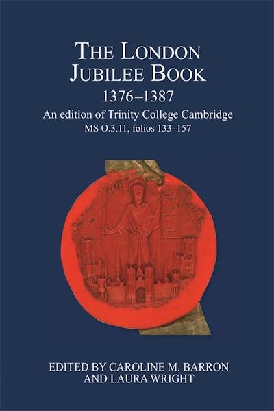 The London Jubilee Book, 1376-1387