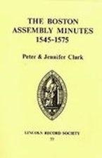 Boston Assembly Minutes, 1545-1575