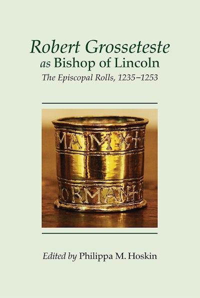 Robert Grosseteste as Bishop of Lincoln