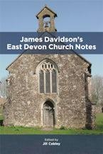 James Davidson's East Devon Church Notes