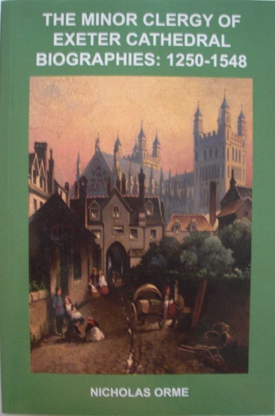 The Minor Clergy of Exeter Cathedral