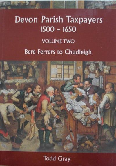 Devon Parish Taxpayers, Vol. 2, Bere Ferrers to Chudleigh