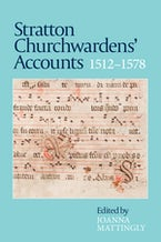 Stratton Churchwardens' Accounts, 1512-1578