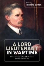 A Lord Lieutenant in Wartime