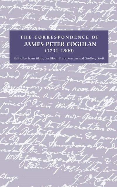 The Correspondence of James Peter Coghlan (1731-1800)