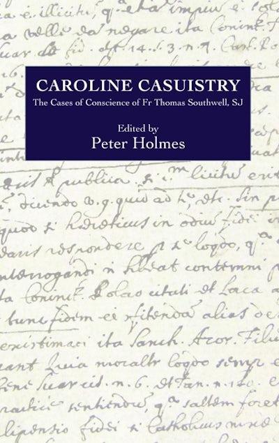 Caroline Casuistry