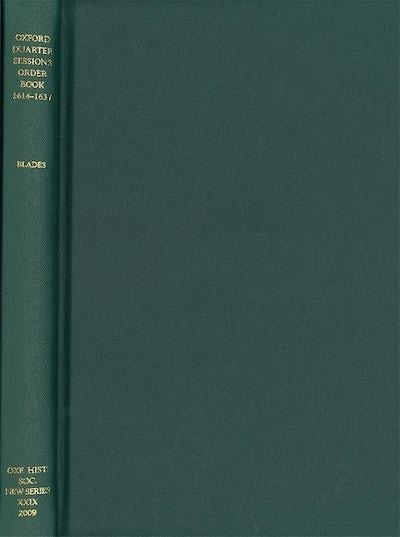 Oxford Quarter Sessions Order Book, 1614-1637