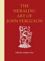 The Heraldic Art of John Ferguson