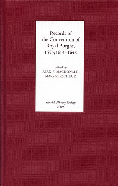 Records of the Convention of Royal Burghs, 1555; 1631-1648