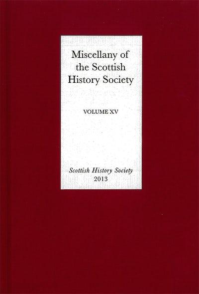Miscellany of the Scottish History Society, volume XV