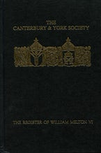 The Register of William Melton, Archbishop of York, 1317-1340, VI
