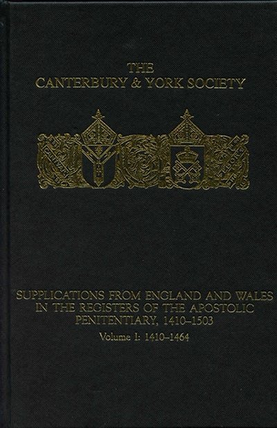 Supplications from England and Wales in the Registers of the Apostolic Penitentiary, 1410-1503