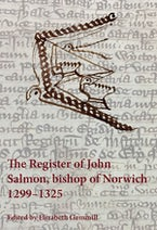 The Register of John Salmon, bishop of Norwich, 1299-1325