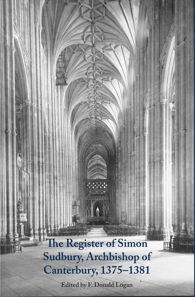 The Register of Simon Sudbury, Archbishop of Canterbury, 1375-1381