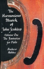 The Harmonious Musick of John Jenkins I
