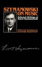 Szymanowski on Music
