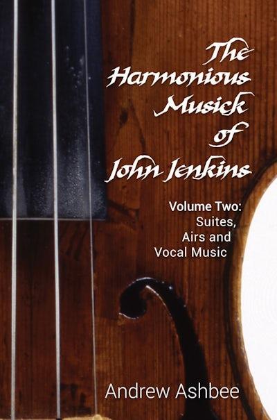 The Harmonious Musick of John Jenkins II