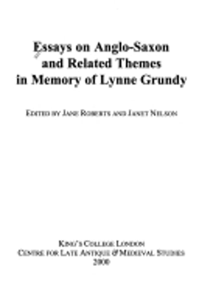 Essays on Anglo-Saxon and Related Themes in Memory of Lynne Grundy