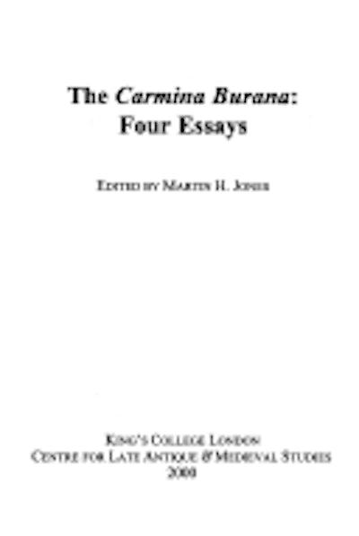 The Carmina Burana: Four Essays