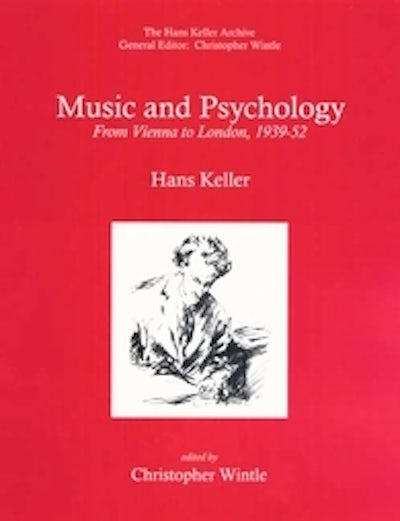 Music and Psychology: From Vienna to London, 1939-52