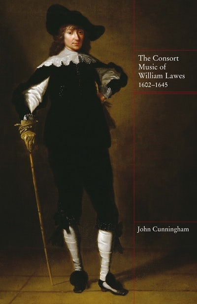 The Consort Music of William Lawes, 1602-1645