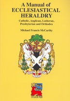 A Manual of Ecclesiastical Heraldry
