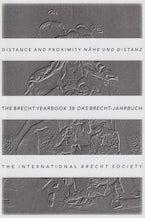The Brecht Yearbook / Das Brecht-Jahrbuch 38
