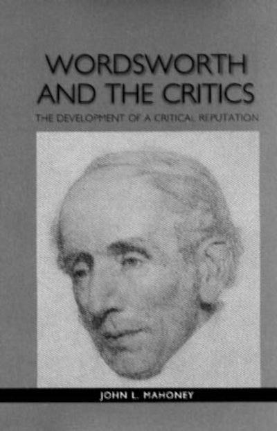 Wordsworth and the Critics