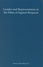 Gender and Representation in the Films of Ingmar Bergman