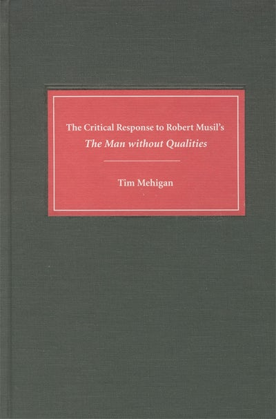 The Critical Response to Robert Musil's The Man without Qualities