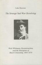 The Strange Sad War Revolving