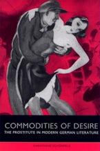 Commodities of Desire
