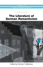 The Literature of German Romanticism