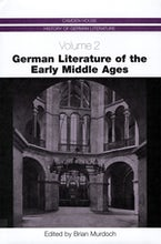German Literature of the Early Middle Ages