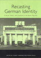 Recasting German Identity