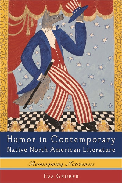 Humor in Contemporary Native North American Literature