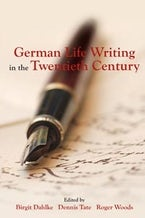 German Life Writing in the Twentieth Century