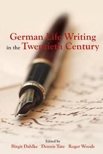 German Life Writing in the Twentieth Century