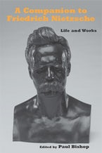 A Companion to Friedrich Nietzsche
