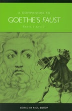 A Companion to Goethe's Faust
