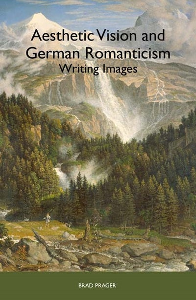 Aesthetic Vision and German Romanticism